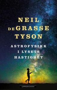 Astrofysikk i lysets hastighet (ebok) av Neil