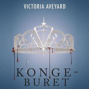 Kongeburet (lydbok) av Victoria Aveyard