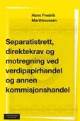 Separatistrett, direktekrav og motregning ved verdipapirhandel og annen kommisjonshandel