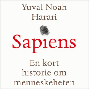 Sapiens (lydbok) av Yuval Noah Harari