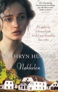Nøkkelen (ebok) av Kathryn Hughes