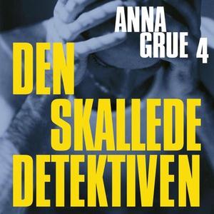 Den skallede detektiven (lydbok) av Anna Grue