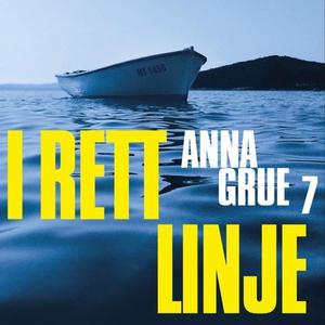 I rett linje (lydbok) av Anna Grue
