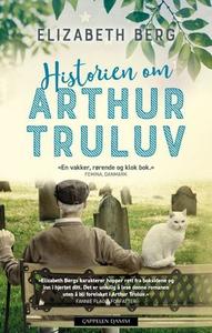 Historien om Arthur Truluv (ebok) av Elizabet