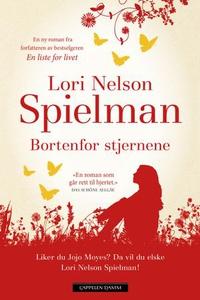 Bortenfor stjernene (ebok) av Lori Nelson Spi