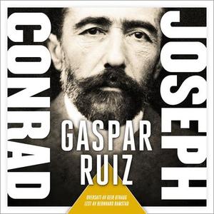 Gaspar ruiz (lydbok) av Joseph Conrad