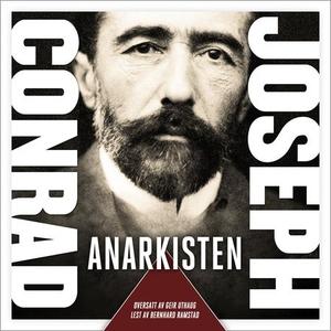 Anarkisten (lydbok) av Joseph Conrad