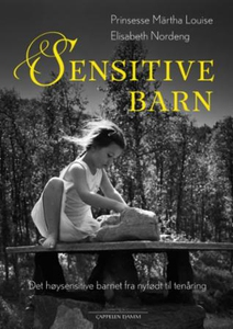 Sensitive barn (ebok) av Elisabeth Nordeng, P