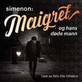 Maigret og hans døde mann