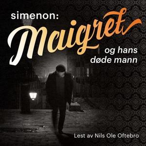 Maigret og hans døde mann (lydbok) av Georges