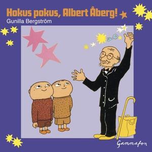 Hokus pokus, Albert Åberg! (lydbok) av Gunill