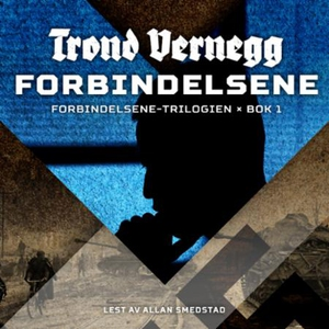 Forbindelsene (lydbok) av Trond Vernegg