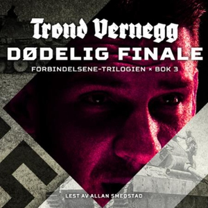 Dødelig finale (lydbok) av Trond Vernegg