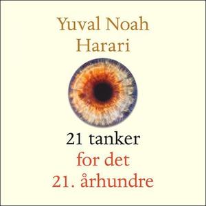 21 tanker for det 21. århundre (lydbok) av Yu