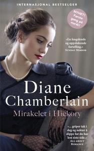 Mirakelet i Hickory (ebok) av Diane Chamberla