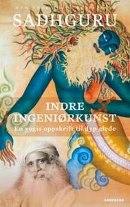 Indre ingeniørkunst (ebok) av Sadhguru