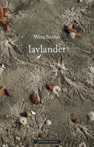 Lavlandet (ebok) av Wera Sæther