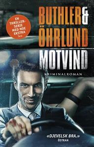 Motvind (ebok) av Dan Buthler, Dag Öhrlund