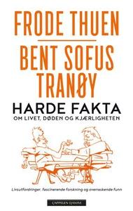 Harde fakta (ebok) av Frode Thuen, Bent Sofus