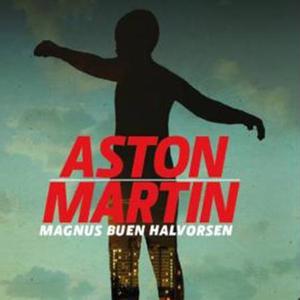 Aston Martin (lydbok) av Magnus Buen Halvorse