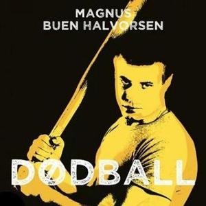 Dødball (lydbok) av Magnus Buen Halvorsen