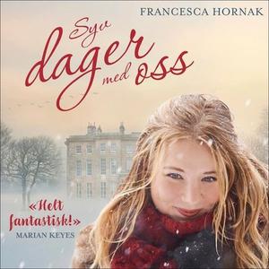 Syv dager med oss (lydbok) av Francesca Horna