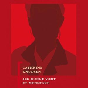 Jeg kunne vært et menneske (lydbok) av Cathri
