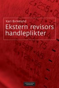 Ekstern revisors handleplikter (ebok) av Kari
