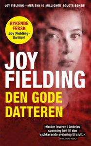 Den gode datteren (ebok) av Joy Fielding