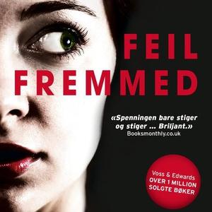 Feil fremmed (lydbok) av Louise Voss, Mark Ed