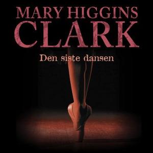 Den siste dansen (lydbok) av Mary Higgins Cla