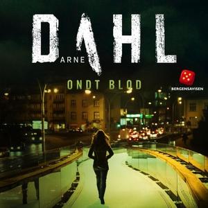 Ondt blod (lydbok) av Arne Dahl