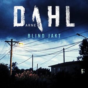 Blind jakt (lydbok) av Arne Dahl