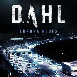 Europa blues (lydbok) av Arne Dahl