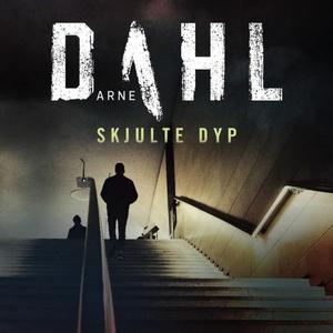 Skjulte dyp (lydbok) av Arne Dahl