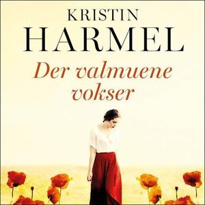 Der valmuene vokser (lydbok) av Kristin Harme