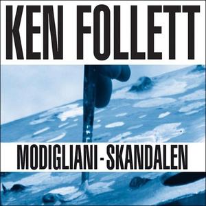 Modigliani-skandalen (lydbok) av Ken Follett