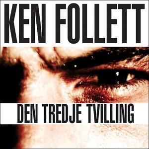 Den tredje tvilling (lydbok) av Ken Follett