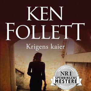 Krigens kaier (lydbok) av Ken Follett