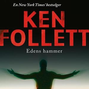 Edens hammer (lydbok) av Ken Follett