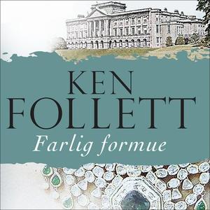 Farlig formue (lydbok) av Ken Follett