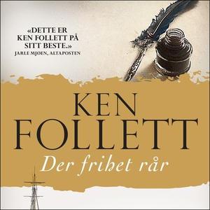 Der frihet rår (lydbok) av Ken Follett