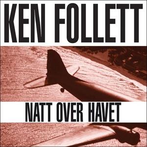 Natt over havet (lydbok) av Ken Follett