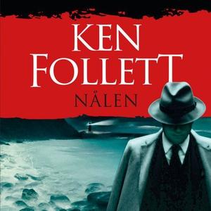 Nålen (lydbok) av Ken Follett