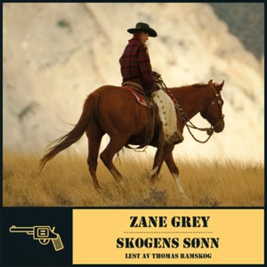 Skogens sønn (lydbok) av Zane Grey