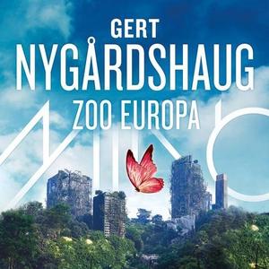 Zoo Europa (lydbok) av Gert Nygårdshaug