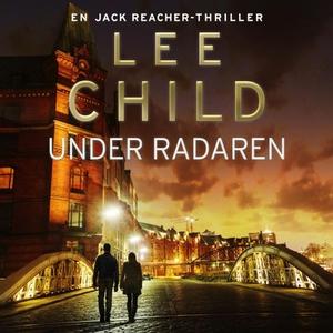 Under radaren (lydbok) av Lee Child