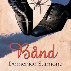 Bånd (lydbok) av Domenico Starnone