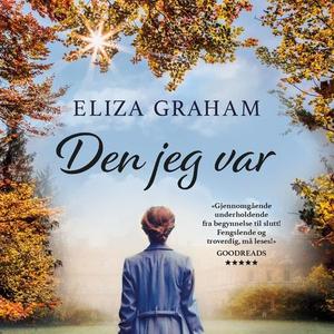 Den jeg var (lydbok) av Eliza Graham