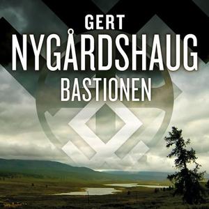 Bastionen (lydbok) av Gert Nygårdshaug